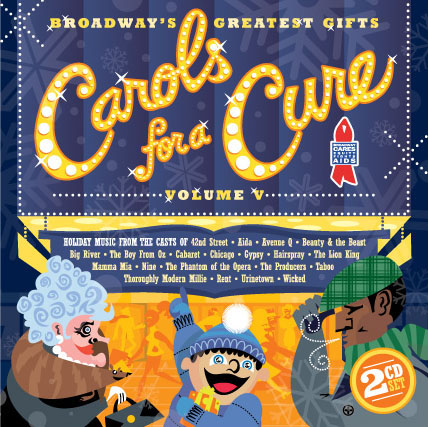 Carols for a Cure Vol. 5 CD Art, Client: Rocket Science Records/Broadway Cares