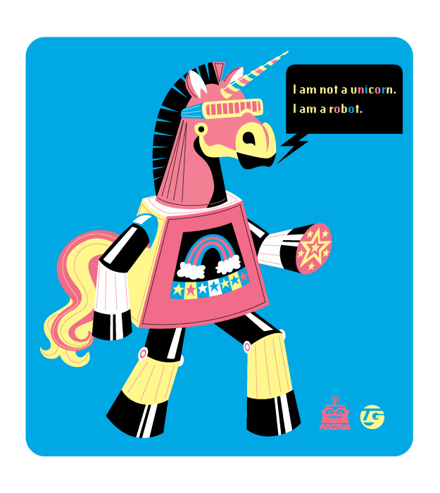 I am not a unicorn. I am a robot. ROBOT OF THE WEEK